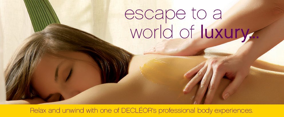 Escape to a world of luxury - Decleor Treatments